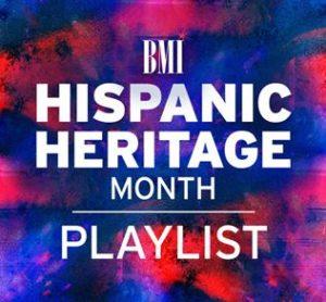 BMI Spotify Playlist for Hispanic Heritage Month 2021